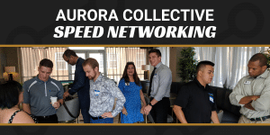 Aurora Collective Speed Networking