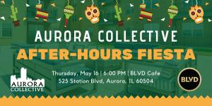Aurora Collective After-Hours Fiesta